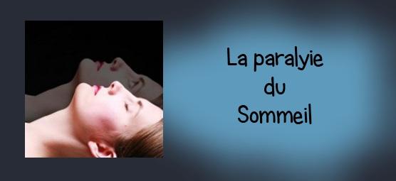 Paralysie sommeil 4